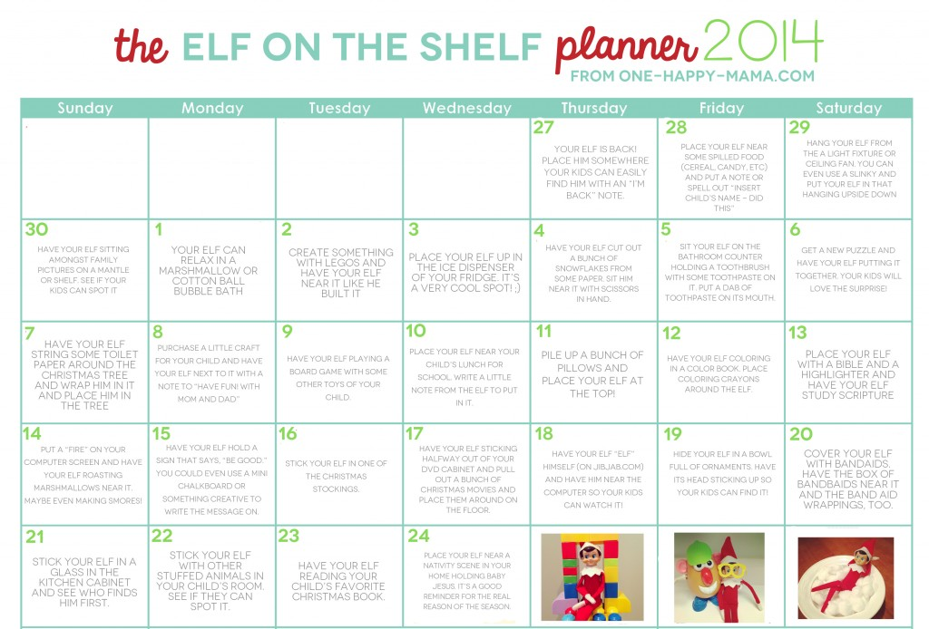 http://www.one-happy-mama.com/wp-content/uploads/2014/11/Elf-Shelf-Calendar-2014-1024x694.jpg