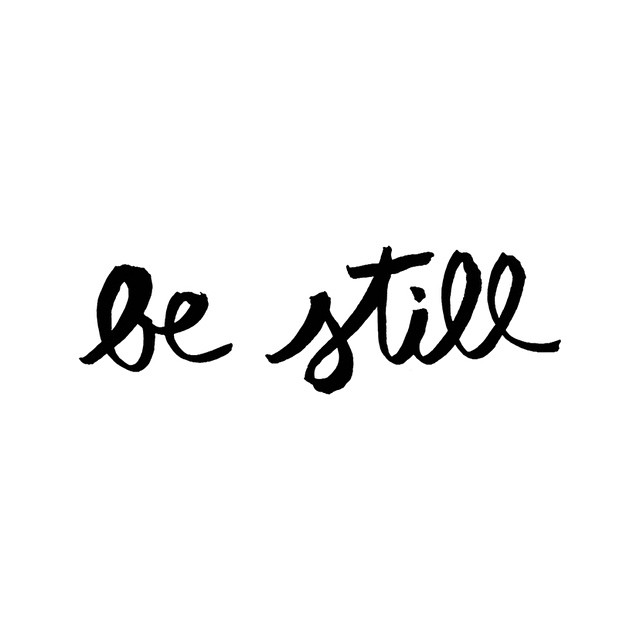 Anyone else have trouble just being still sometimes? I'm working on it and finding that when I find time during the day to just BE STILL that I feel less stressed and more centered around my faith. Psalm 46:10 #vrsly #madewithvrsly #bestill